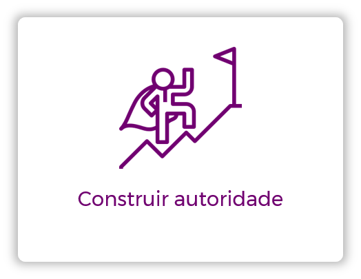 Agência de Inbound Marketing - construir autoridade