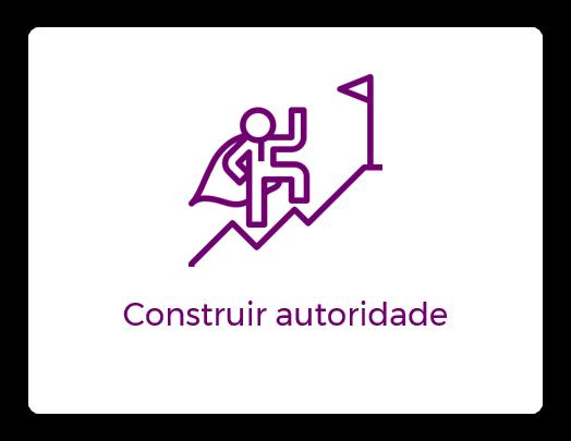 Agência de Inbound Marketing - construir autoridade